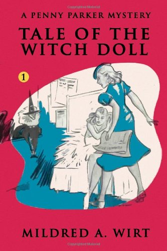 Tale Of The Witch Doll  (Penny Parker #1): The Penny Parker Mysteries