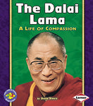 The Dalai Lama: A Life Of Compassion (Pull Ahead Books Biographies)