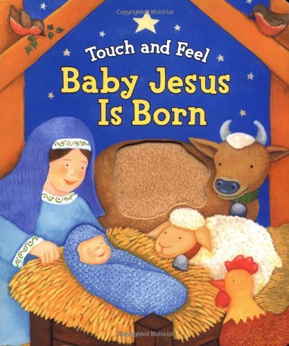 Touch And Feel Baby Jesus Is Born