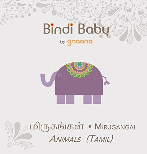 Bindi Baby Animals (Tamil): A Beginner Language Book For Tamil Children (Tamil Edition)