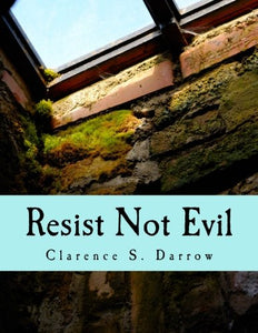 Resist Not Evil (Large Print Edition)