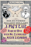 A Pig'S Tail: Days Of Hell With Dr. Lambrakis