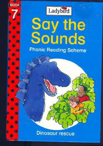 Dinosaur Rescue (Say The Sounds Phonic Reading Scheme)