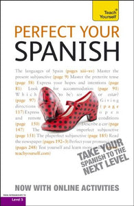 Perfect Your Spanish With Two Audio Cds: A Teach Yourself Guide (Teach Yourself Language)