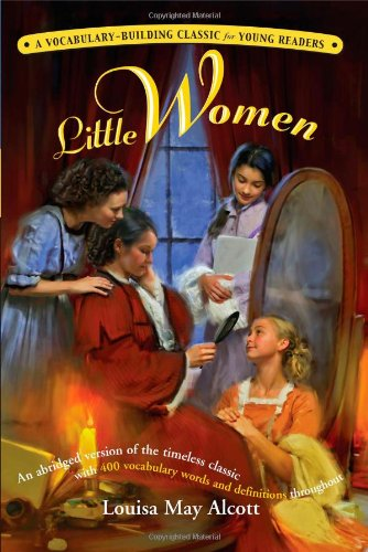 Little Women: A Kaplan Vocabulary-Building Classic For Young Readers