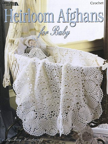 Heirloom Afghans For Baby  (Leisure Arts #3059)