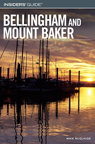 Insiders' Guide To Bellingham And Mount Baker (Insiders' Guide Series)