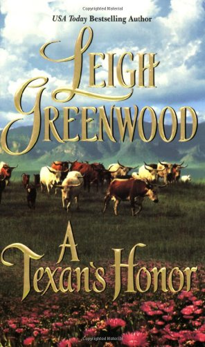 A Texan'S Honor (Leisure Historical Romance)