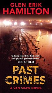 Past Crimes: A Van Shaw Novel (Van Shaw Novels)