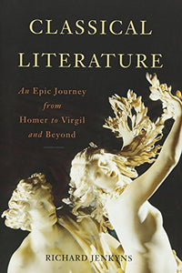 Classical Literature: An Epic Journey From Homer To Virgil And Beyond