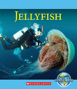 Jellyfish (Nature'S Children)