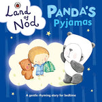 Panda'S Pyjama'S: A Ladybird Land Of Nod Bedtime Book