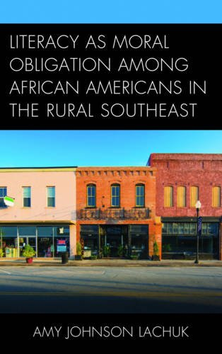 Literacy As Moral Obligation Among African Americans In The Rural Southeast
