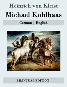 Michael Kohlhaas: German | English (German And English Edition)