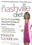 The Nashville Diet: The 3-Step Plan To Lose Weight, Nutraplenish Your Body, And Achieve Vibrant Health