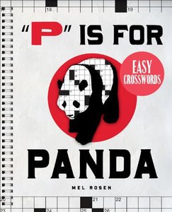 P Is For Panda Easy Crosswords: 72 Relaxing Puzzles