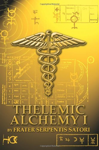 Thelemic Alchemy I