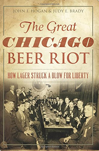 The Great Chicago Beer Riot: How Lager Struck A Blow For Liberty