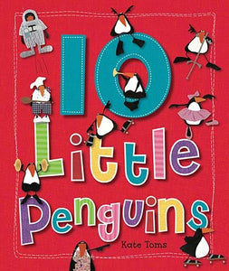 10 Little Penguins (Kate Toms)