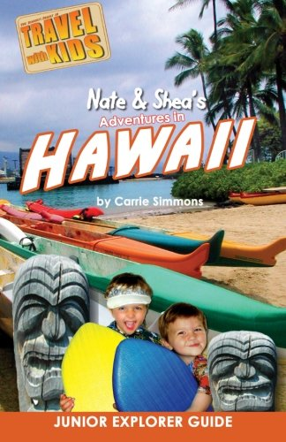 Nate & Shea'S Adventures In Hawaii (Volume 1)