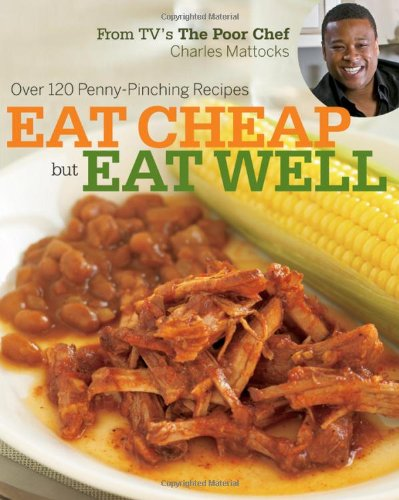 Eat Cheap But Eat Well