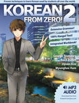 Korean From Zero! 2: Continue Mastering The Korean Language With Integrated Workbook And Online Course (Volume 2)