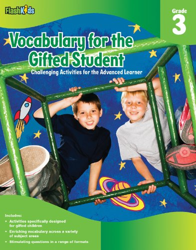 Vocabulary For The Gifted Student Grade 3 (For The Gifted Student): Challenging Activities For The Advanced Learner