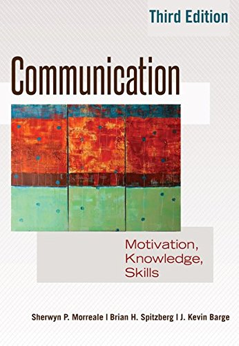 Communication: Motivation, Knowledge, Skills / 3Rd Edition