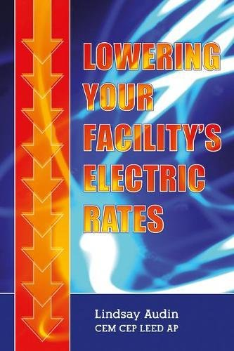 Lowering Your Facilitys Electric Rates