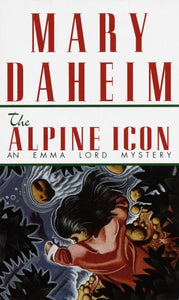 Alpine Icon: An Emma Lord Mystery