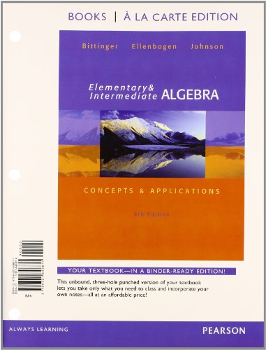 Elementary And Intermediate Algebra: Concepts & Applications, Books A La Carte Edition Plus Mylab Math With Pearson Etext -- Access Card Package (6Th Edition)