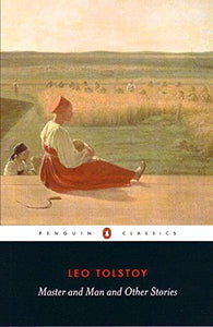 Master And Man And Other Stories (Penguin Classics)