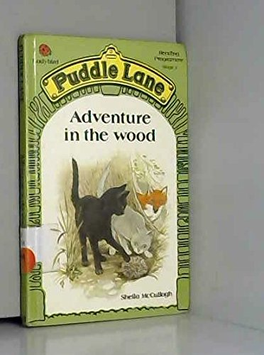 Adventure In The Wood (Puddle Lane Reading Programme Stage 2)