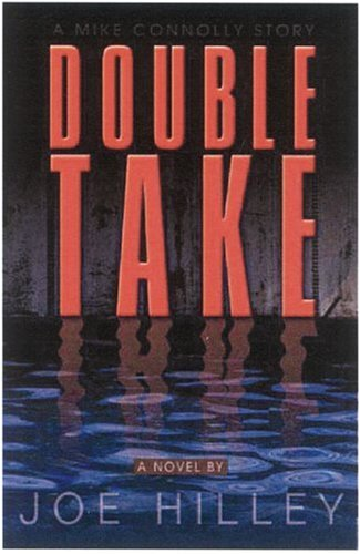 Double Take (Mike Connolly Mystery Series #2)