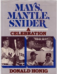 Mays, Mantle, And Snider: A Celebration