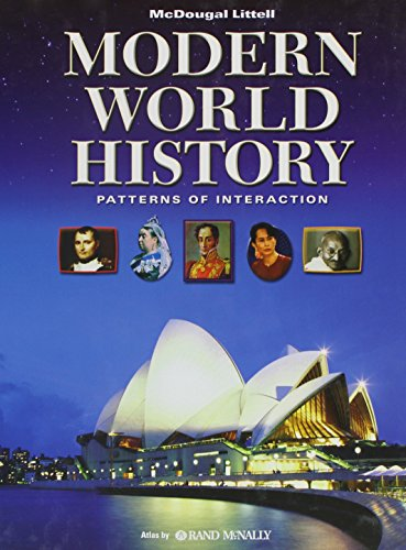 World History: Patterns Of Interaction: Student Edition Modern World History 2009