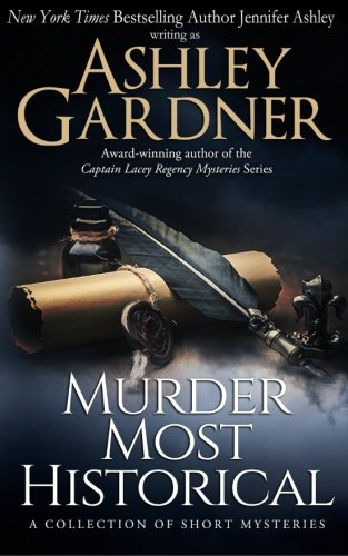 Murder Most Historical: A Collection Of Short Mysteries
