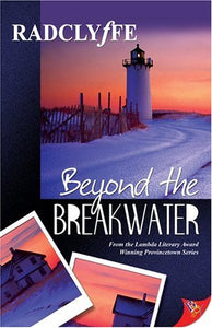 Beyond The Breakwater (Provincetown)