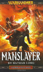 Manslayer (Gotrek & Felix)