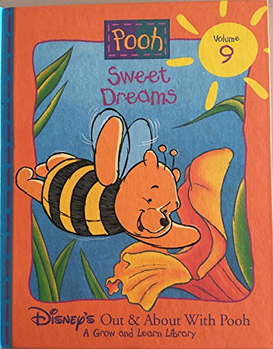 'Sweet Dreams (Disney'S ''Out & About With Pooh'' Library Vol. 9)'