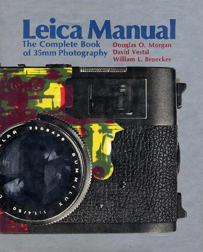 Leica Manual: The Complete Book Of 35Mm Photography