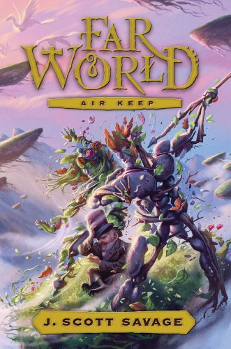 Farworld, Book 3: Air Keep