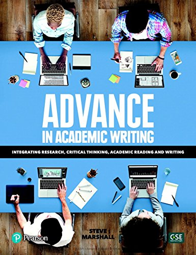 Advance In Academic Writing: Integrating Research, Critical Thinking, Academic Reading And Writing