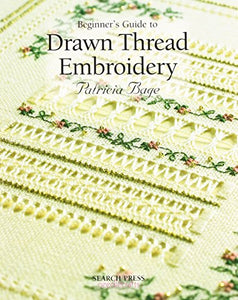 Beginner'S Guide To Drawn Thread Embroidery (Beginner'S Guide To Needlecraft)