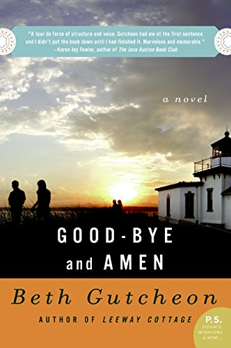 Good-Bye And Amen: A Novel