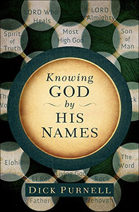 Knowing God By His Names (A 31-Day Experiment)