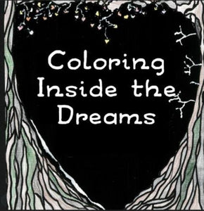 Coloring Inside The Dreams: Coloring Pages And Haiku (Coloring Books For Adults) (Volume 1)