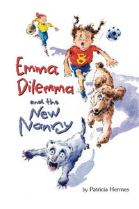 Emma Dilemma And The New Nanny (Emma Dilemma Series)