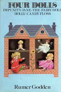 Four Dolls: Impunity Jane, Fairy Doll, Story Of Holly And Ivy And Candy Floss