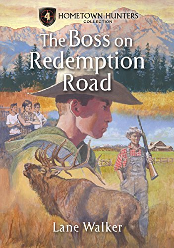 The Boss On Redemption Road (Hometown Hunters Collection)